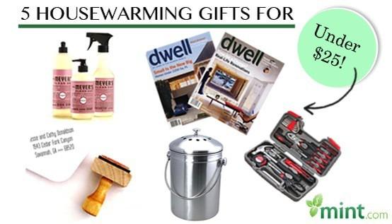 5 Housewarming Gifts for Under $25 :: Mint.com/blog