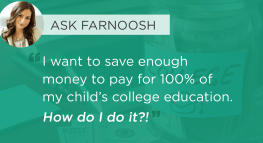 Ask Farnoosh: Saving for my child's college education