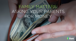Family Matters:  Asking your parents for money