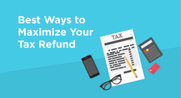 4 Ways to Maximize Your Tax Refund