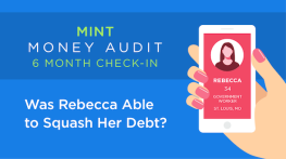 Mint Money Audit 6 Month Check-In: Was Rebecca Able to Squash Her Debt?