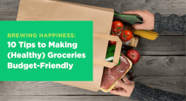 10 Tips to Making (Healthy) Groceries Budget-Friendly