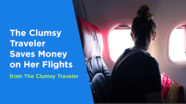 The Clumsy Traveler Saves Money on Her Flight