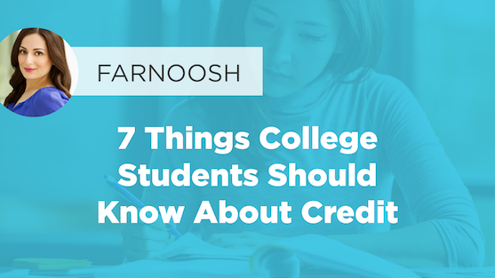7 Things College Students Should Know About Credit