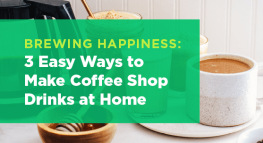3 Easy Ways to Make Coffee Shop Drinks at Home