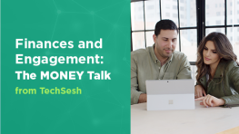 Finances and Engagement: The MONEY Talk
