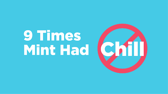 9 Times Mint Had No Chill