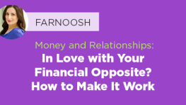 In love with your financial opposite?