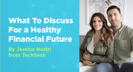 What To Discuss For a Healthy Financial Future