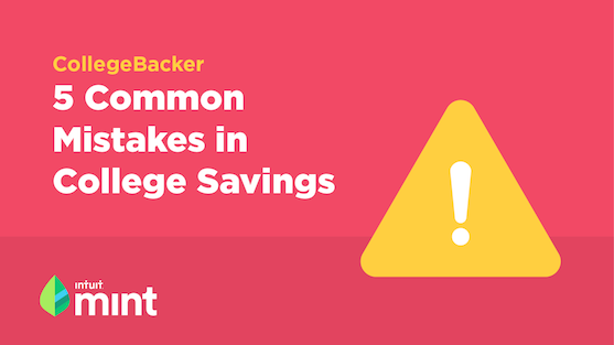 5 Common Mistakes in College Savings
