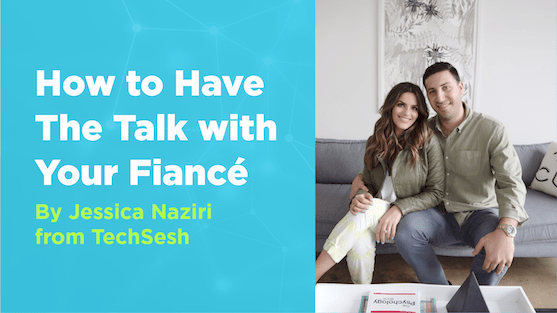How to Have the Talk with Your Fiance