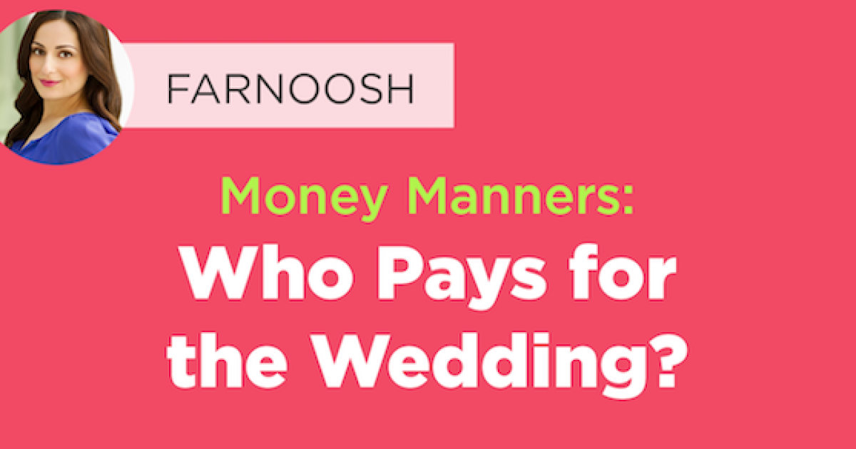 Who Pays For The Wedding.Money Manners Who Pays For The Wedding Mintlife Blog