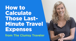 How to Calculate Those Last Minute Travel Expenses