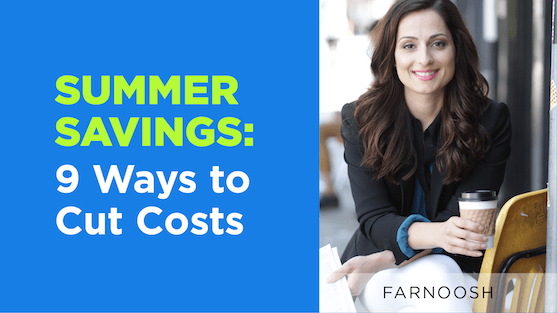 Summer Savings: 9 Ways to Cut Costs