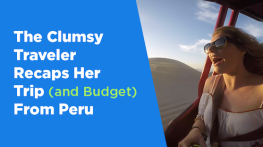 The Clumsy Traveler Recaps Her Trip to Peru
