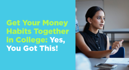 Get Your Money Habits Together in College: Yes, You Got This!
