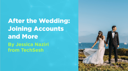 After the Wedding: Joining Accounts and More