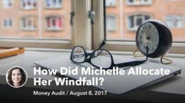 Aug 08 How Did Michelle Allocate Her Windfall