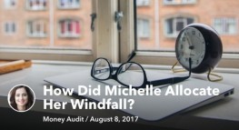 Mint Money Audit 6-Month Check-In: How Did Michelle Allocate Her Windfall?