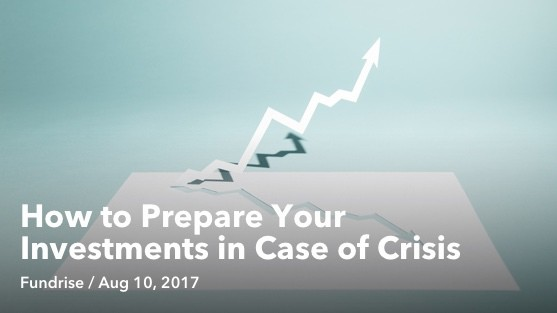 Aug 10 How to Prepare Your Investments in Case of Crisis