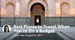 Best Places to Travel When You're On a Budget