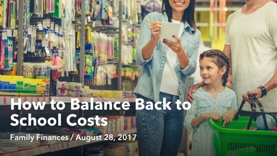 Aug 28 How to Balance Back to School Costs