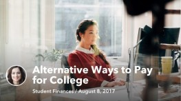 Aug 8 Alternative Ways to Pay for College