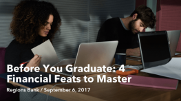Before You Graduate: 4 Financial Feats to Master