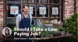 Should I Take a Low-Paying Job with Good Potential?