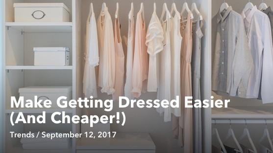 Sep 12 Make Getting Dressed Easier
