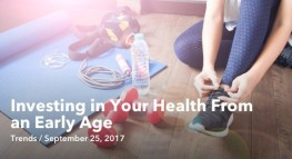 Investing in Your Health from an Early Age