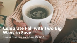 Celebrate Fall with Two Big Ways to Save in the Cooler Months