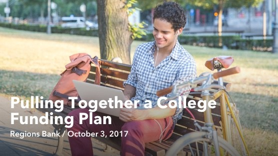 Oct 3 Pulling Together a College Funding Plan