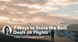 7 Ways to Score the Best Deals on Flights