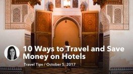 Oct 05 10 Ways to Travel and Save Money on Hotels