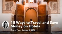 10 Ways to Travel and Save Money on Hotels