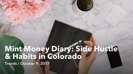 Oct 09 Mint Money Diary Side Hustle & Habits in Colorado