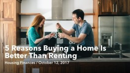 5 Reasons Buying a Home Is Better Than Renting