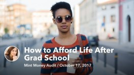 Mint Money Audit: Affording Life After Grad School