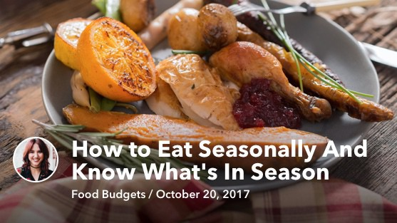 Oct 20 How to Eat Seasonally And Know What's In Season
