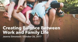 Creating Balance Between Work and Family Life