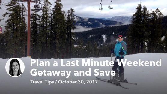 Get out of town save weekend getaway mintlife blog for Last minute weekend get away