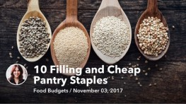 10 Filling and Cheap Pantry Staples