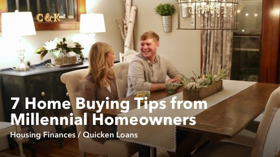 7 Home Buying Tips from Millennial Homeowners