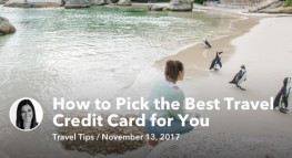 How To Pick The Best Travel Credit Card For You