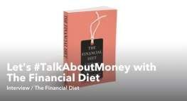 Let's #TalkAboutMoney with The Financial Diet
