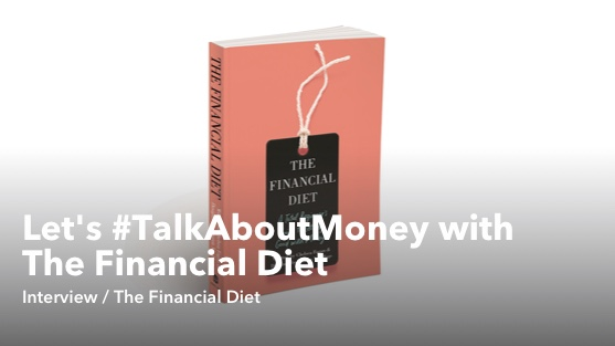 Let's TalkAboutMoney with The Financial Diet