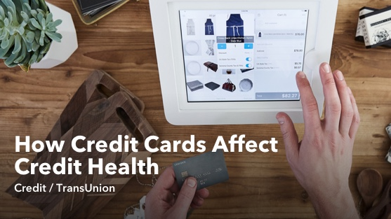 How Credit Cards Affect Credit Health