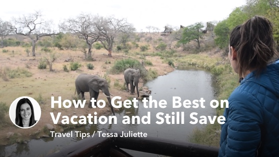 Luxury Hotel, Budget Vacation: How to Get the Best and Still Save