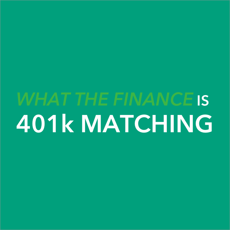 what does it mean to have my 401k matched